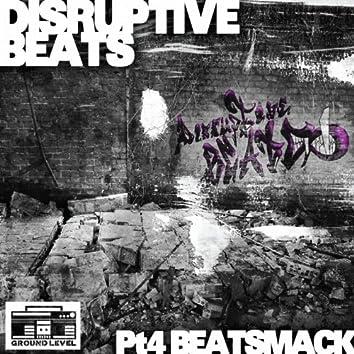 Disruptive Beats Pt. 4