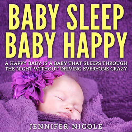 Baby Sleep - Baby Happy audiobook cover art