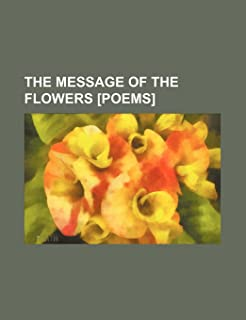 The Message of the Flowers [Poems]