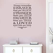 Maseo Wall Stickers Design Art Words Sayings Removable Lettering Always Remember You are Braver Than You Believe Stronger Than You Seem Smarter Than You Think Think for Living Room Bedroom