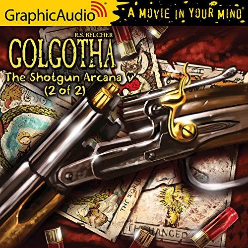 The Shotgun Arcana (2 of 2) Titelbild