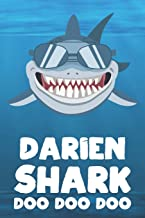 Darien - Shark Doo Doo Doo: Blank Ruled Name Personalized & Customized Shark Notebook Journal for Boys & Men. Funny Sharks Desk Accessories Item for ... Supplies, Birthday & Christmas Gift for Men.