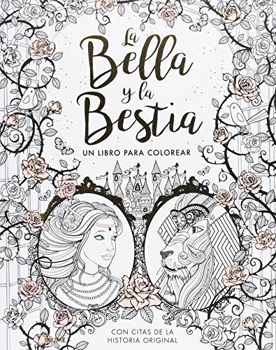 La bella y la bestia: Un libro para colorear