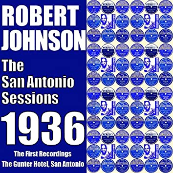 The San Antonio Sessions 1936