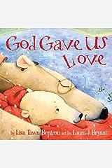 God Gave Us Love (God Gave Us Series) Kindle Edition