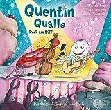 Quentin Qualle - 'Rock am Riff' - Das Original-Hörspiel zum Buch