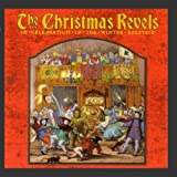 510 Miscellaneous - The Christmas Revels: In Celebration of the Winter Solstice