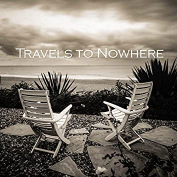 Travels to Nowhere