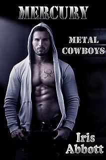Mercury (Metal Cowboys Book 2)
