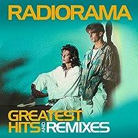 Greatest Hits & Remixes by Radiorama