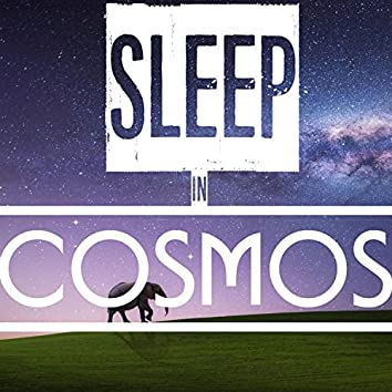Sleep in Cosmos: Music for Sleeping, Relaxation, Sleep Aid, Lullaby, Bedtime, Meditation