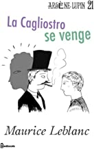 La Cagliostro se venge (French Edition)