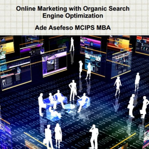 Online Marketing With Organic Search Engine Optimization cover art