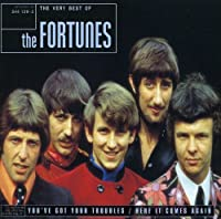 The Very Best of the Fortunes by The Fortunes (2009-03-24)