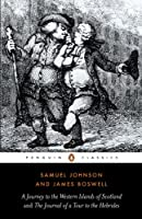 The Journey to the Western Islands of Scotland and the Journal of a Tour to the Hebrides (Penguin Classics)
