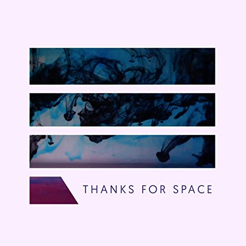 Lyrics of song 'Thanks For Space' by MOYOGI indie music band