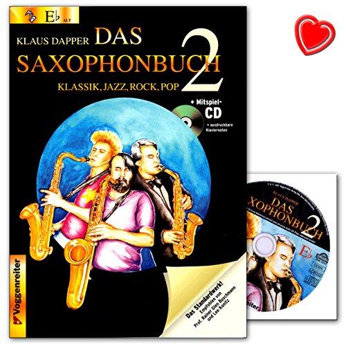 Das Saxophonbuch 2 (Eb) - zweite Teil der erfolgreichen Saxophonschule von Klaus Dapper 19 Lektionen mit Übungen aus Klassik, Jazz, Rock und Pop - Buch mit CD, Notenklammer - 9783802406126