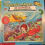 El autobus magico Se Zambulle / The Magic School Bus Takes a Dive: Un Libro Sobre Los Arrecifes De Coral / A Book About Coral Reefs (El autobus magico / The Magic School Bus)