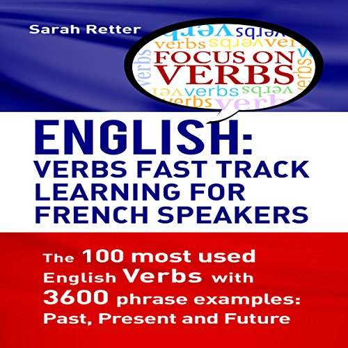 English: Verbs Fast Track Learning for French Speakers audiobook cover art