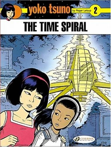 Yoko Tsuno - tome 2 The time spiral (02)