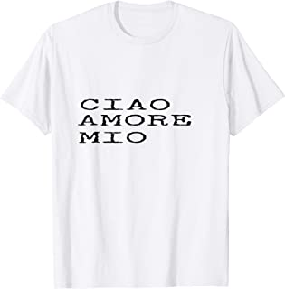 Best ciao amore shirt Reviews