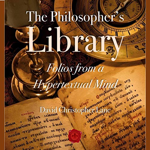 Couverture de The Philosopher's Library: Folios from a Hypertextual Mind