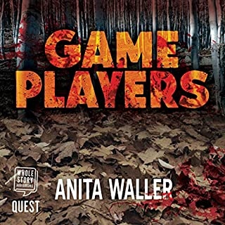 Game Players                   By:                                                                                                                                 Anita Waller                               Narrated by:                                                                                                                                 Martin Fisher                      Length: 7 hrs and 42 mins     2 ratings     Overall 4.0