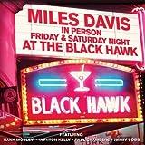 Friday & Saturday Nights At The Black Hawk by MILES DAVIS