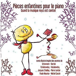 Quand la musique nous est contée     Pièces enfantines pour le piano              De :                                                                                                                                 Isabelle Lecerf-Dutilloy                               Lu par :                                                                                                                                 Lania                      Durée : 46 min     2 notations     Global 4,0