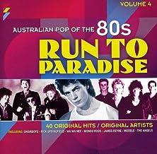 RUN TO PARADISE: AUSTRALIAN POP OF THE 80S VOLUME 4