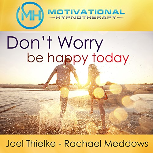 Don't Worry, Be Happy audiobook cover art