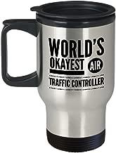 Air Traffic Control Coffee Mug - World's Okayest Air Traffic Controller - Gift for Air Traffic - 14 Oz Stainless Steel Travel Cup