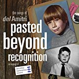 Pasted Beyond Recognition The Songs Of Del Amitri For SBH Scotland