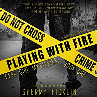 Playing with Fire     A #Hacker Novel              By:                                                                                                                                 Sherry Ficklin                               Narrated by:                                                                                                                                 Moira Todd                      Length: 6 hrs and 15 mins     21 ratings     Overall 4.3