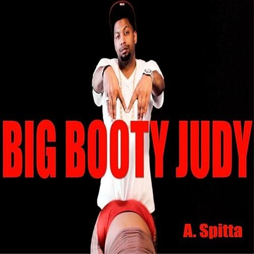 Big booty judy lyrics galleries 208