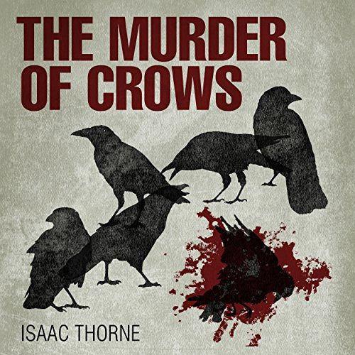 The Murder of Crows audiobook cover art
