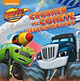 Crusher y el cohete descontrolado (Blaze y los Monster Machines. Primeras Lecturas)