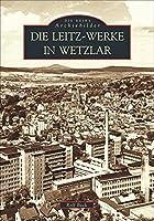Die Leitz-Werke in Wetzlar