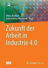 Zukunft der Arbeit in Industrie 4.0 (German Edition)