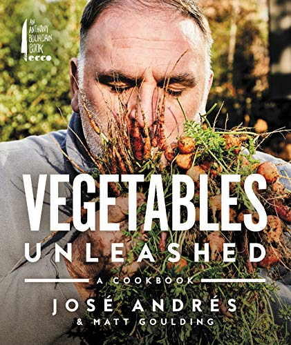 Compare Textbook Prices for Vegetables Unleashed: A Cookbook Illustrated Edition ISBN 9780062668387 by Andres, Jose,Goulding, Matt