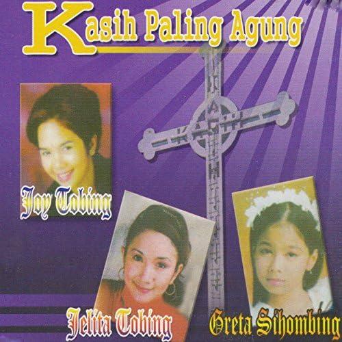 Joy Tobing, Jelita Tobing, Gretha S.