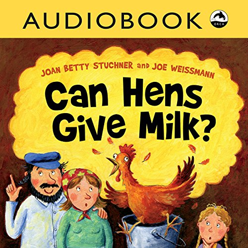 Can Hens Give Milk? audiobook cover art