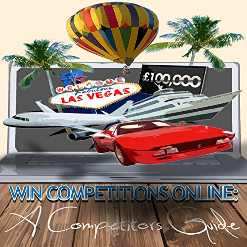 Win Competitions Online : A Competitors Guide (Second Edition, Volume 1) cover art