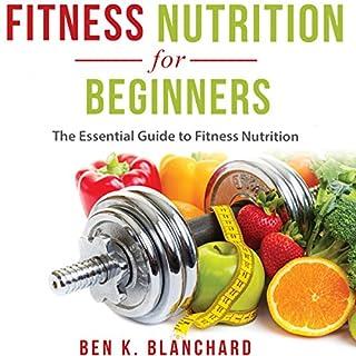 Fitness Nutrition for Beginners audiobook cover art