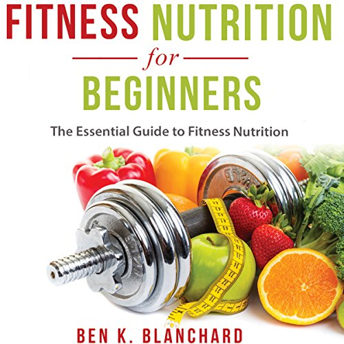 Fitness Nutrition for Beginners audiobook cover art