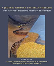 A Journey Through Christian Theology: With Texts from the First to the Twenty-first Century