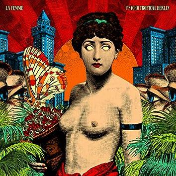 Psycho Tropical Berlin (Deluxe)