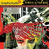 Red Rising: Sons of Ares: Volume 2: Wrath (Dramatized Adaptation)