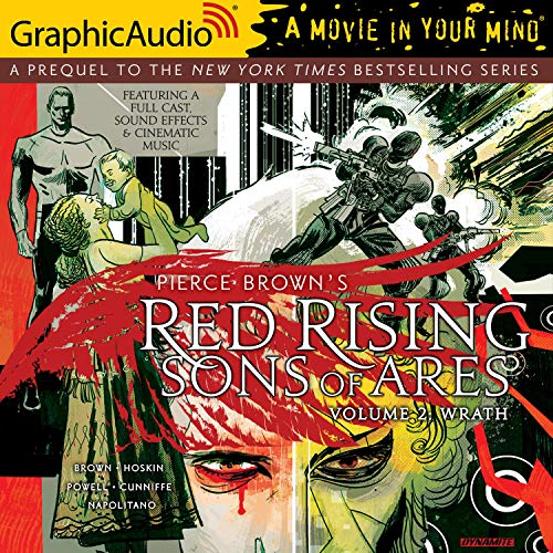 Red Rising: Sons of Ares: Volume 2: Wrath (Dramatized Adaptation) cover art