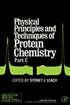 Physical Principles and Techniques of Protein Chemistry Part C (Molecular biology; an international series of monographs a...
